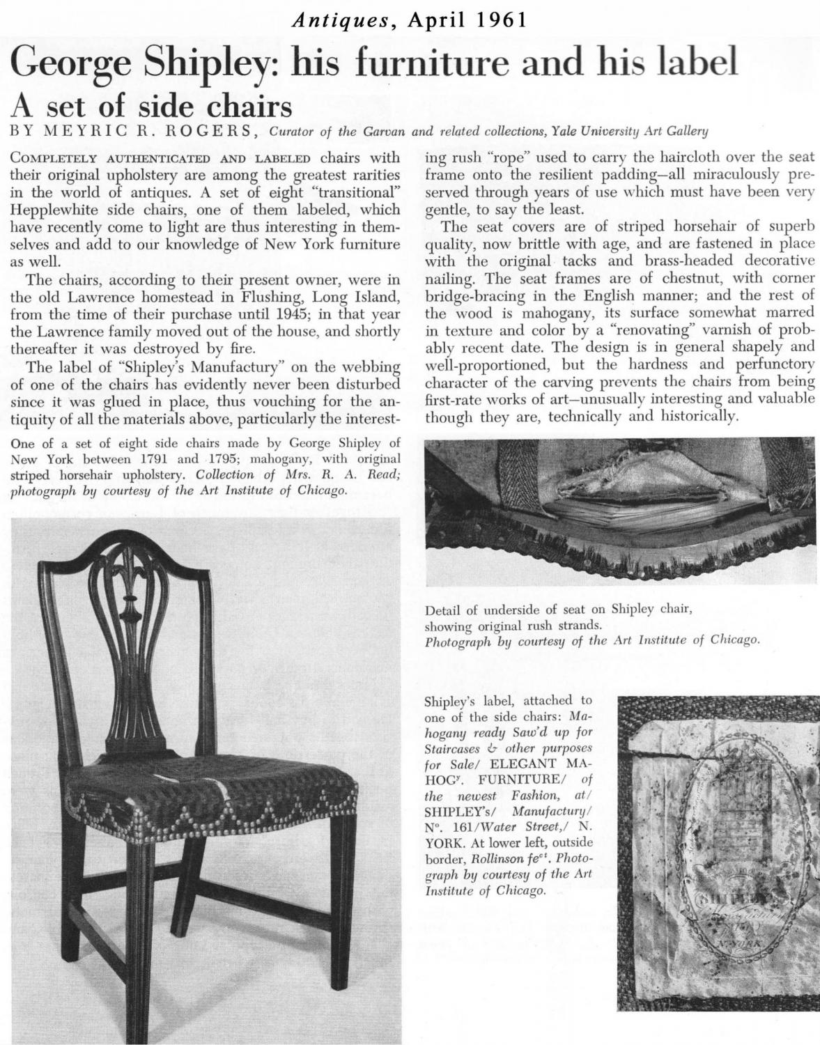 Provenance: Madalyne D. Tillinghast Attribution Is Based On A Labeled  Chair, ANTIQUES, April 1961, P. 374, George Shipley: His Furniture And His  Label (see ...